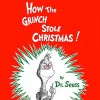 How the Grinch Stole Christmas! - Dr. Seuss, Walter Matthau