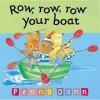 Row, Row, Row Your Boat - Penny Dann