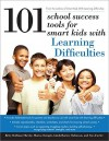101 School Success Tools for Smart Kids with Learning Difficulties - Betty Roffman Shevitz, Linda Barnes-Robinson, Marisa Stemple