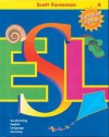 Scott Foresman ESL Teacher's Resource Book Level 6 - Longman Publishing, Anna Uhl Chamot, Carolyn Kessler, J. O'Malley, Lily Wong Fillmore