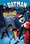 Batman: Harley Quinn's Shocking Surprise - Blake A. Hoena, Dan Schoening