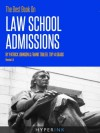 The Best Book On Law School Admissions (Yale Law, Harvard Law, Stanford Law, & More) - Patrick Johnson, Frank Tobler, James Lipshaw