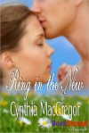 Ring in the New - Cynthia MacGregor