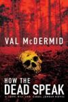 Let the Dead Speak - Val McDermid