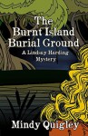 The Burnt Island Burial Ground - Mindy Quigley