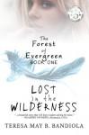 The Forest of Evergreen (Volume 1) - Teresa May B. Bandiola