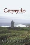 Greywycke - Roger Davis