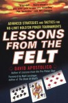 Lessons From The Felt - David Apostolico