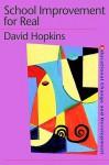 School Improvement for Real - David Hopkins