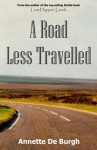 A Road Less Travelled - Annette De Burgh