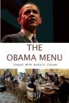 The Obama Menu: Dinners with Barack Obama - A.K. Crump