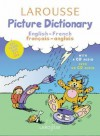 Larousse Picture Dictionary: English-French/French-English - Natacha Diaz, Peter Brophy, Steve Lemberg