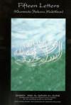 Fifteen Letters (Khamsata 'Ashara Maktuban) - Abdul Qadir al-Jilani, Muhtar Holland