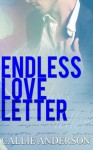 Endless Love Letter (Love Letter Duet) (Volume 2) - Callie Anderson