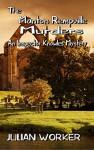 The Manton Rempville murders - Julian Worker