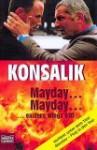 Mayday, Mayday Eastern Wings 610 - Heinz G. Konsalik