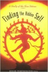 Finding the Hidden Self: A Study of the Siva Sutras - Roger Worthington