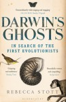 Darwin's Ghosts: In Search of the First Evolutionists - Rebecca Stott