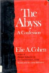 The Abyss: A Confession, - Elie Aron Cohen, James Brockway