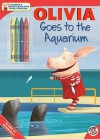 OLIVIA Goes to the Aquarium - Tina Gallo, Drew Rose