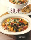 Soup: Superb Ways with a Classic Dish - Debra Mayhew