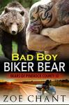 Bad Boy Biker Bear: BBW Paranormal Bear Shifter Romance (Bears of Pinerock County Book 2) - Zoe Chant