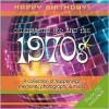1970s Birthday Book: A Collection of Happenings, Memories, Photographs, and Music [With Audio CD] - Elm Hill Books