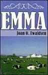 Emma - Joan O. Ewaldsen