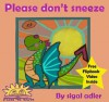 Please Don't Sneeze - Sigal Adler, Tamar Milshtein Judith Yacov