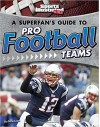 A Superfan's Guide to Pro Football Teams (Pro Sports Team Guides) - Drew Lyon