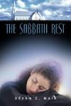 The Sabbath Rest - Devan, C Mair