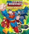 DC Super Friends Heroes in Action with Action Pop-Outs - J.E. Bright, Dan Schoening