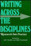 Writing Across the Disciplines - Toby Fulwiler