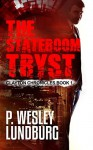 The Stateroom Tryst - P. Wesley Lundburg