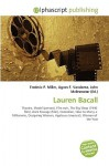 Lauren Bacall - Frederic P. Miller, Agnes F. Vandome, John McBrewster
