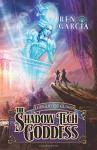 The Shadow tech Goddess (Turns of the Shadow tech Goddess) (Volume 1) - Ren Garcia, Kathy Watness, Carol Phillips