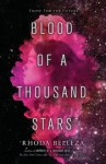 Blood of a Thousand Stars - Rhoda Belleza