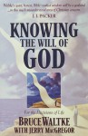 Knowing the Will of God - Bruce K. Waltke, Jerry MacGregor