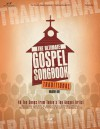 The Ultimate Gospel Songbook: Traditional, Volume One - Brentwood-Benson Music Publishing