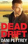 Dead Drift (Chesapeake Valor #4) - Dani Pettrey