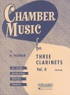 Chamber Music for Three Clarinets, Vol. II: (Medium) - H. Voxman