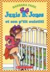 Junie B. Jones et son p'tit ouistiti - Barbara Park, Denise Brunkus, Natalie Zimmermann