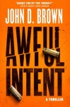 Awful Intent (Frank Shaw) (Volume 2) - John D. Brown