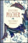 Das blaue Zimmer. (Taschenbuch) - Rosamunde Pilcher, Margarete Längsfeld, Ingrid Altrichter