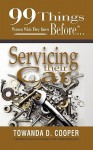 99 Things Women Wish They Knew Before Servicing Their Car - Towanda D. Cooper, Jennifer Kennedy Paine, Dana Summers