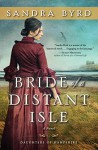 Bride of a Distant Isle: A Novel (The Daughters of Hampshire) - Sandra Byrd