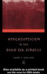 Apocalypticism in the Dead Sea Scrolls - John Collins