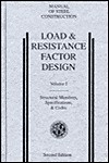 Load & Resistance Factor Design: Manual of Steel Construction (M020) - AISC