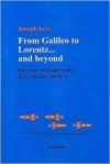 From Galileo to Lorentz... and Beyond: Principles of a Fundamental Theory of Space and Time - Joseph Levy