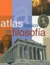 Atlas Basico de Filosofia - Parramon